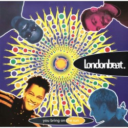 Londonbeat ‎– You Bring On The Sun