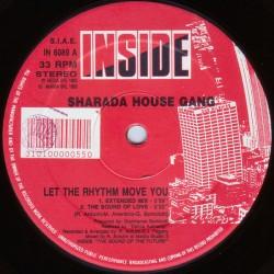 Sharada House Gang – Let The Rhythm Move You