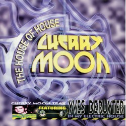 Cherry Moon Trax Featuring Yves Deruyter – In My Electric House