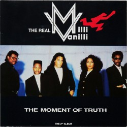 The Real Milli Vanilli – The Moment Of Truth - The 2nd Album
