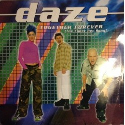 Daze – Together Forever (The Cyber Pet Song)