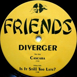 Diverger – Is It Still Too Late? / Cascara